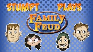 Stumpt Plays - Family Feud - #1 - Tripping Over Ghosts