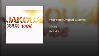Your Vibe (Original Clubmix)