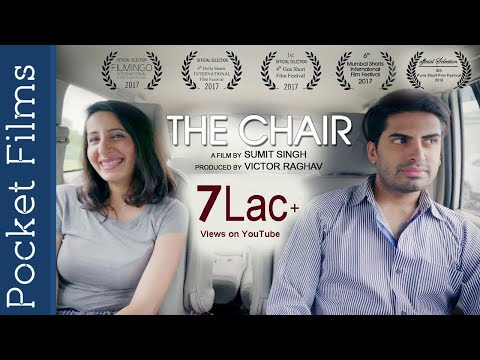 Hindi Short Film - The Chair | He was unloved for what he was until he met her