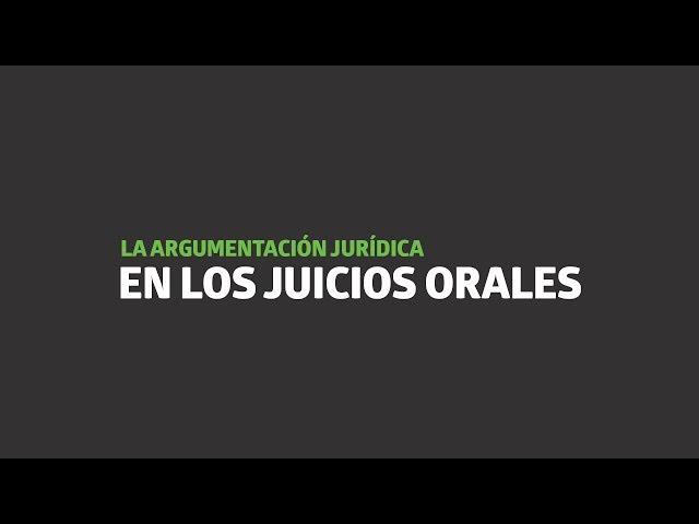 La argumentación en los juicios orales   UTEL Universidad