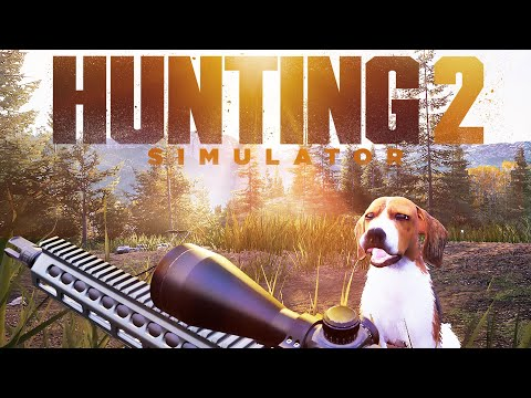 Hunting Simulator 2 - FIRST IMPRESSIONS!