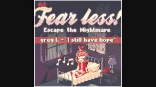 "Fear Less! OST 2 - ""I still have hope"" by Greg Lane"