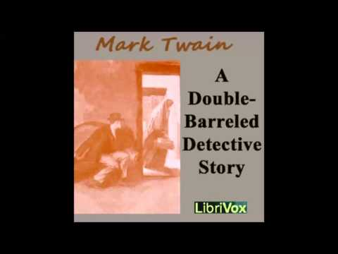 A Double Barreled Detective Story (FULL Audiobook)