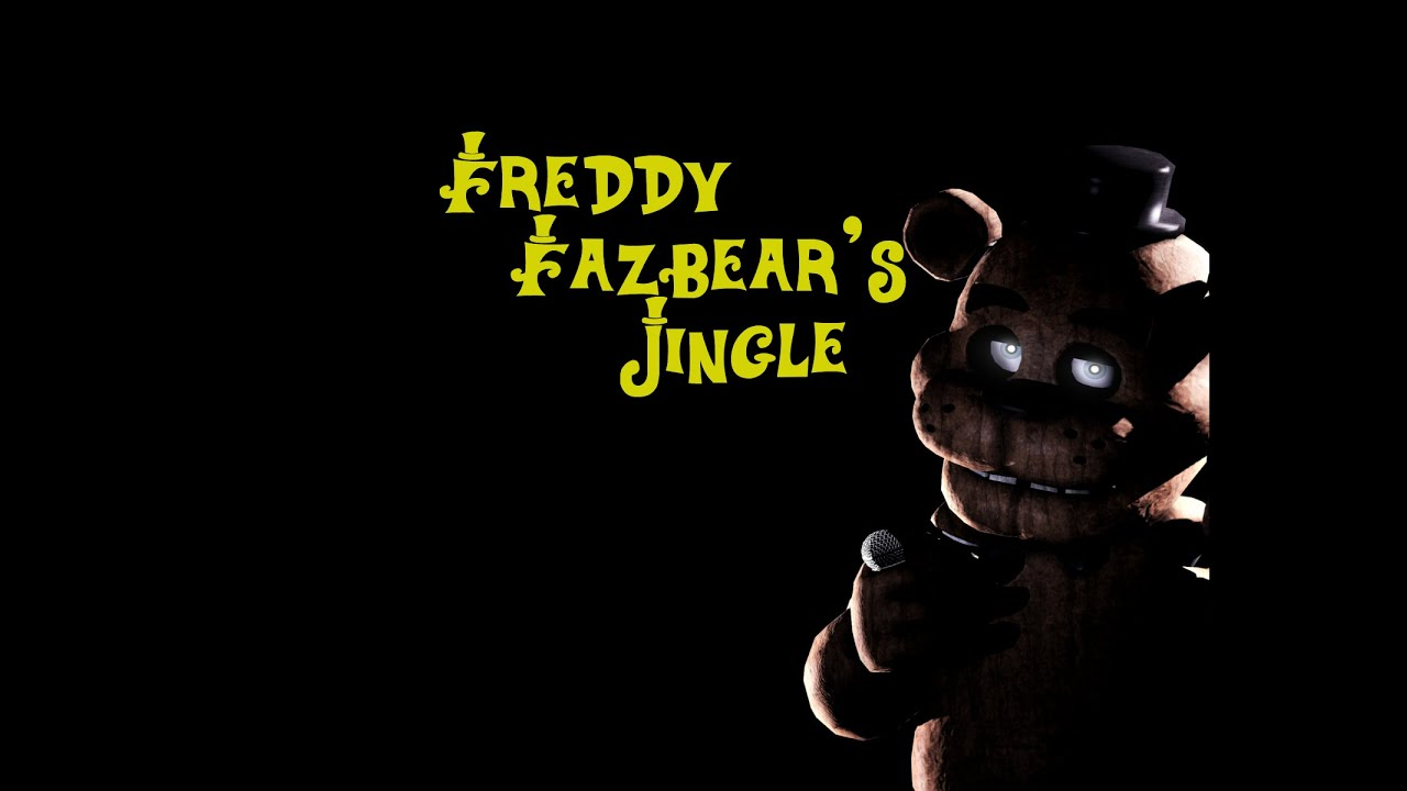freddy fazbear s jingle