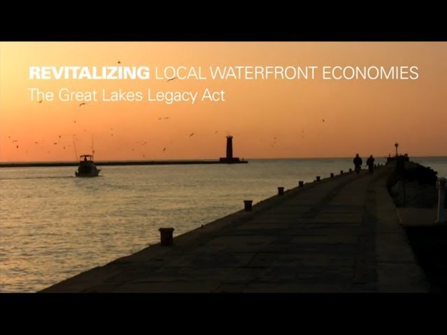 Revitalizing Local Waterfront Economies: The Great Lakes Legacy Act