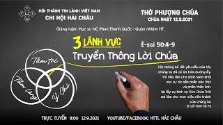 HTTL HẢI CHÂU - Chương trình Thờ phượng Chúa - 12/09/2021