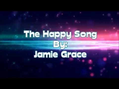 Jamie Grace The Happy Song (Lyric Video)