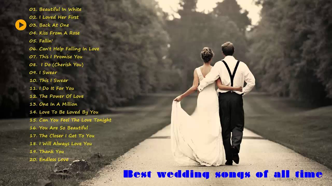 Wedding Songs Best Of All Time Ever Hq