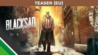 BLACKSAD: Under the Skin - #1 Teaser - PEGI/USK
