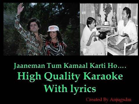 Jaaneman Tum Kamaal Karti Ho karaoke with lyrics (High Quality)