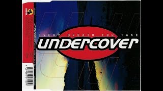 Watch Undercover Every Breath You Take video