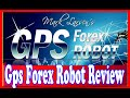 Gps Forex Robot Review - 6 Easy Steps To More Automated Forex Trading Software Sales