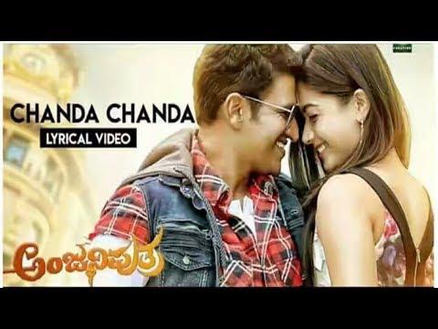 Chanda Chanda | Anjaniputra | Punith Rajkumar | Lyrical Video Song | Harsha | Ravi Basrur