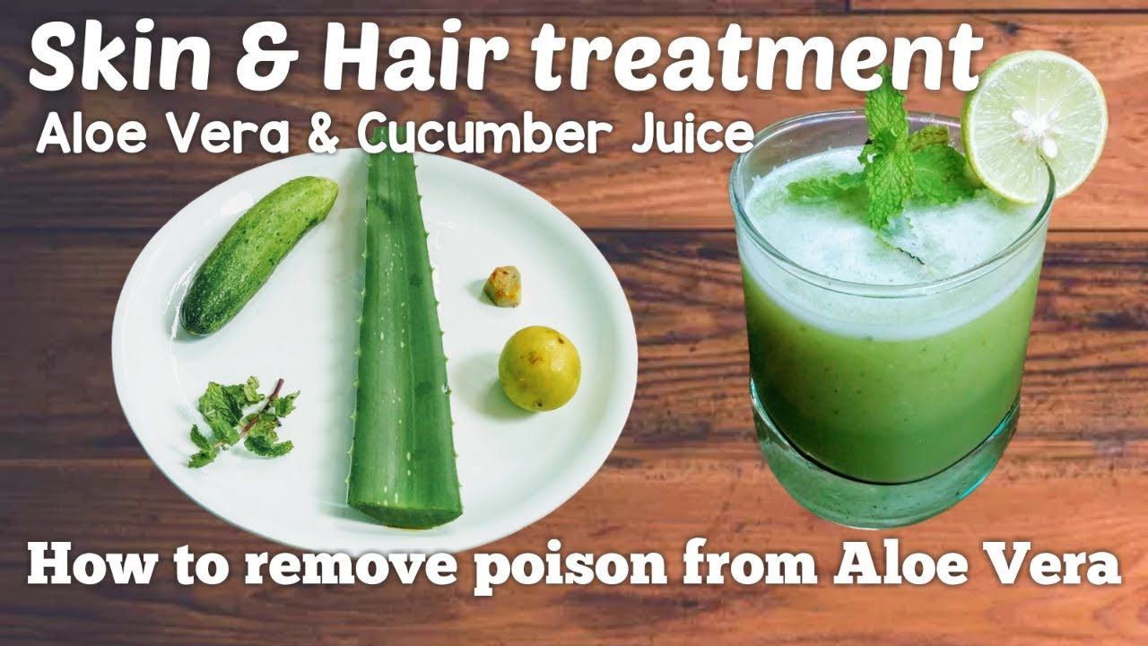 aloe vera and cucumber juice benefits