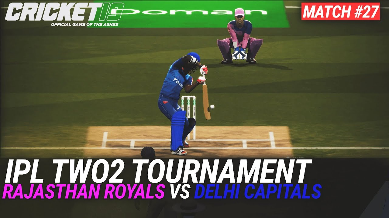 CRICKET 19 - IPL2020 TWO2 - MATCH #27 - RAJASTHAN ROYALS vs DELHI CAPITALS