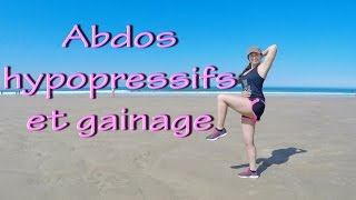 Abdos hypopressifs et gainage facile!
