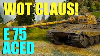 WOT - E 75 Aced & Radley Walters | World of Tanks