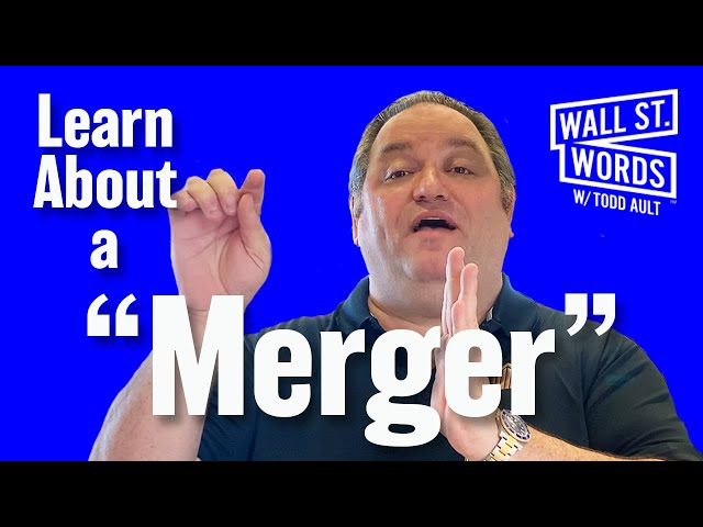 Wall Street Words word of the day = Merger