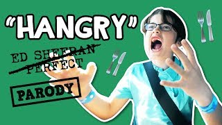"""""""HANGRY"""" Acapella Parody // Ed Sheeran - Perfect // The Holderness Family"""