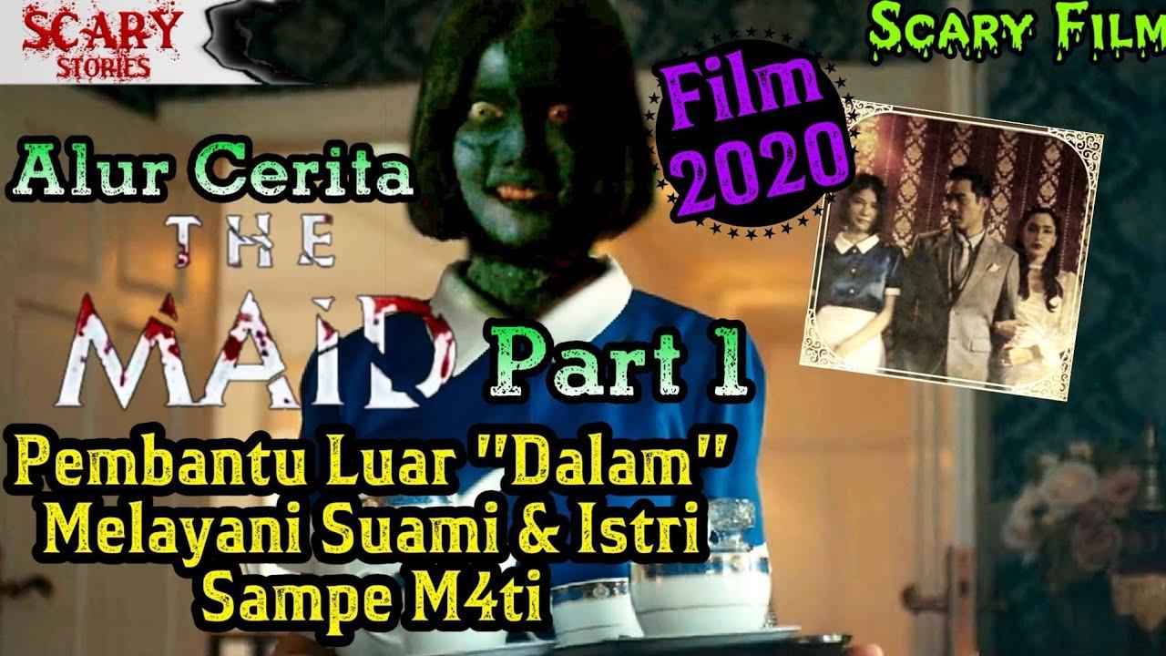Dendam Roh Pembantu Setia - Alur Cerita THE MAID 2020 #ScaryFilm2020