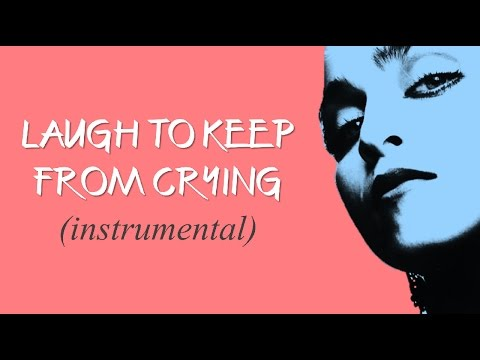 MADONNA - Laugh To Keep From Crying (Instrumental)