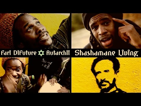Fari DiFuture & Autarchii - Shashamane Living [Official Video 2017]