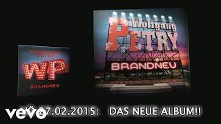 Wolfgang Petry - Brandneu (Videoclip / pseudo)