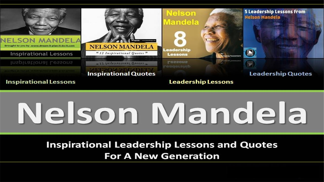 leadership assighnment nelson mandela Nelson mandela colin powell a lot of energy these days on leadership development--especially ideas are included in developmental assignments.