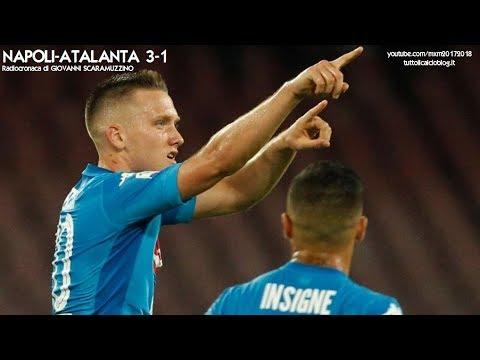 NAPOLI-ATALANTA 3-1 - Radiocronaca di Giovanni Scaramuzzino (27/8/2017) da Rai Radio 1