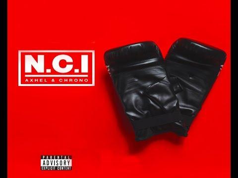 """Axhel & Chrono """"N.C.I."""""""