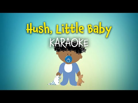 Hush, Little Baby (instrumental with lyrics - karaoke video)