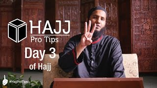 Day 3 of Hajj - #HajjProTips