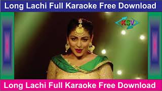 Long Lachi Manat Noor-Orignol Full Karaoke Free Download By KSV