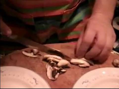 Bruschetta & Pizza Recipes : Slicing Mushrooms for Pizza