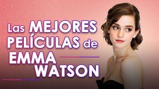 Las 5 Mejores Películas de Emma Watson I Fedewolf