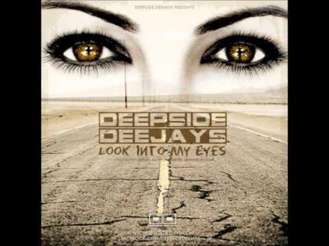 Look Into My Eyes, Deepside Deejays