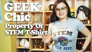 Big Bang Nanotube shirt, Gamer pillowcases, STEM tee! - Geek Chic #007 with Michelle Osorio