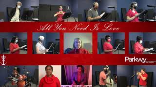 ALL YOU NEED IS LOVE (BEATLES COVER)- PARKWAY AV.STUDIO