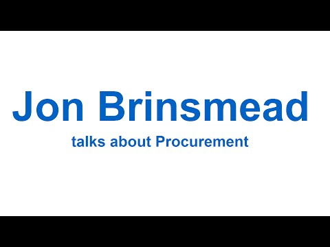 Independent Management Consultant Jon Brinsmead talks about Procurement