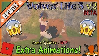 Roblox - Wolves' Life 3 v2 BETA - EXTRA ANIMATIONS! #25 - HD
