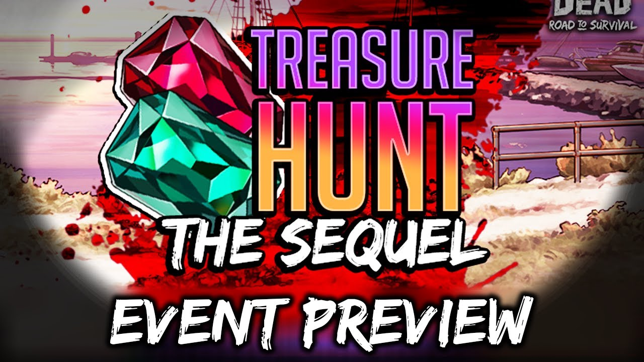 TWD RTS: Treasure Hunt The Sequel, Event Preview - The Walking Dead: Road to Survival