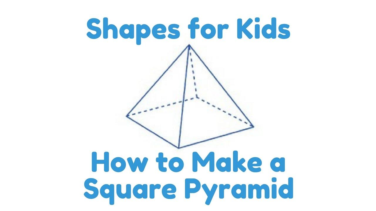 A Square Pyramid!! Kids Math & Geometry!