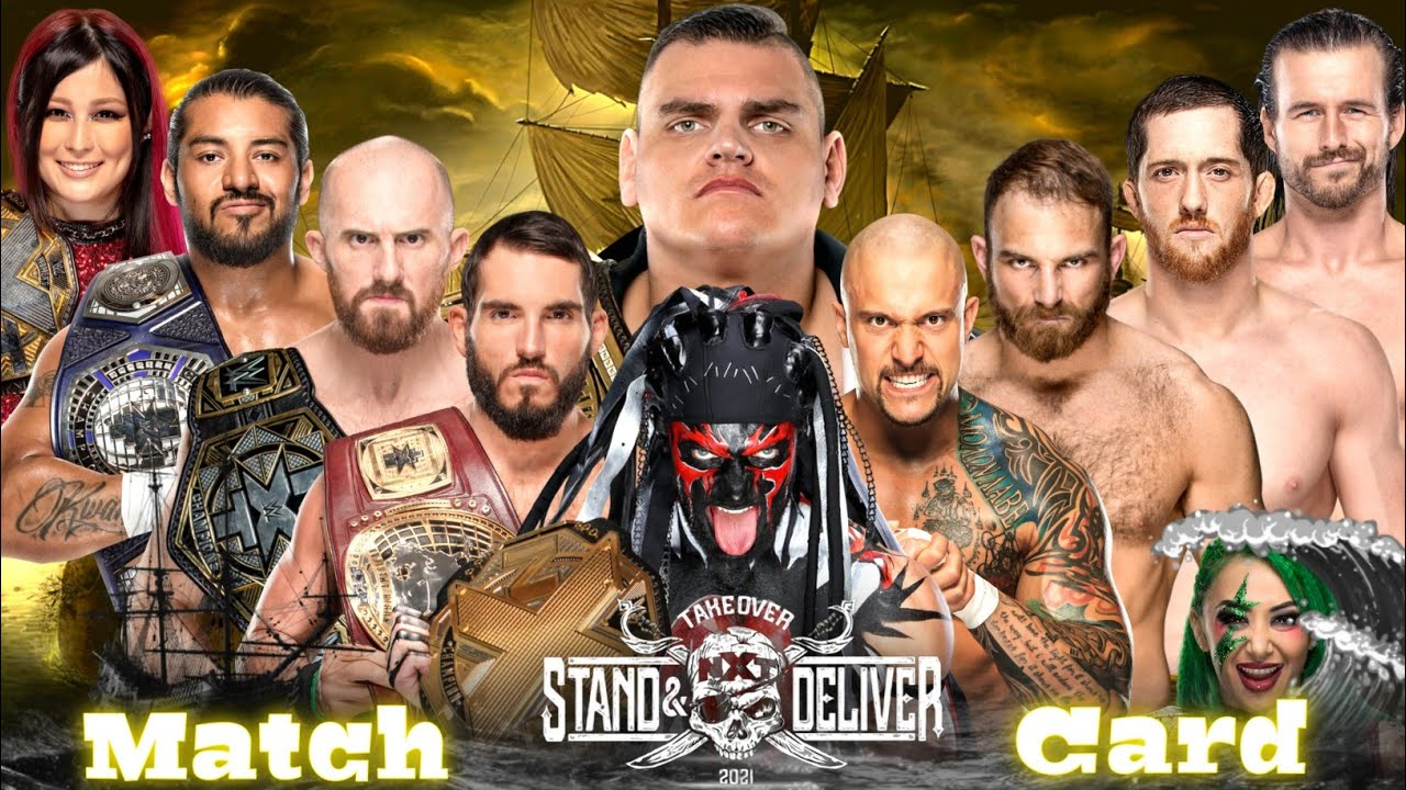 NXT Takeover Stand And Deliver Night 1 & Night 2 Match Card | WWE NXT  Takeover Stand & Deliver 2021 - YouTube