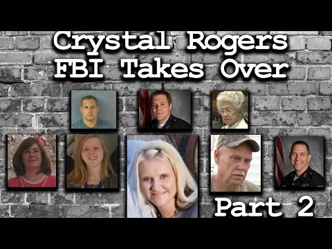 FBI Takes Over Crystal Rogers Case - Part2