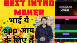 YouTube için intro maker Pro app ll nasıl oluşturmak ıntro video akhlak Ahmed ll ll ll techshama en iyi uygulama