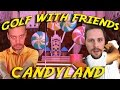 GOLF WITH YOUR FRIENDS | DEN NYA RAGE-BANAN | CANDYLAND