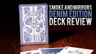 Deck Review - Smoke and Mirrors ( DENIM ) Deck 2nd Edition