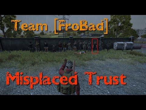 Misplaced Trust-Team FroBad
