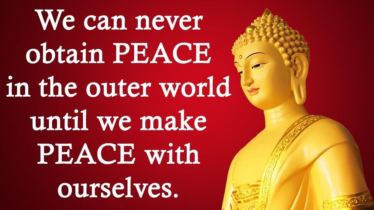 Gautam Buddha Quotes on Peace - Buddha Quotes - Buddha - Buddhism - Buddha  Teachings - Lord Buddha - YouTube