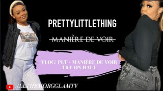 VLOG| Try On Haul! PrettyLittleThing Basics & Maniere De Voir